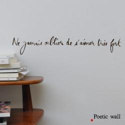 """Stickers """"Ne jamais oublier de s'aimez"""" par Poetic Wall"""