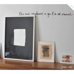 "Stickers ""Etre tout simplement"" par Poetic Wall"