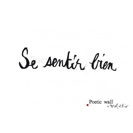 "Stickers ""Se sentir bien"" par Poetic Wall"