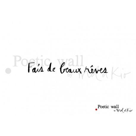"""Stickers """"Fais de beaux rêves"""" par Poetic Wall"""