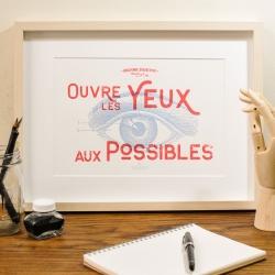 Affiche Ouvre les yeux aux possibles par Atelier Letter Press